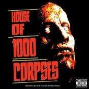 House Of 1000 Corpses Songs