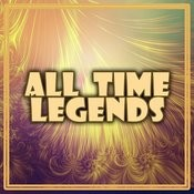 All Time Legends Songs
