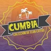 Cumbia: Coleccion De Club Exitos Songs