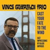 Cast Your Fate To The Wind: Jazz Impressions Of Black Orpheus (Bonus Track Version) Songs