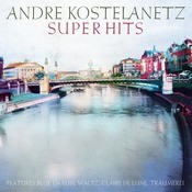 Kostelanetz Super Hits, Vol.1 Songs