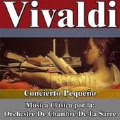 Vivaldi: Concierto Pequeño. Música Clásica Por La: Orchestre De Chambre De La Sarre Songs