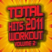 Total Hits 2011 Workout – Volume 2 Songs