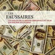 Les Faussaires, Les Pièces De La Bande Originale Du Film Jouées Par Hugo Diaz Songs