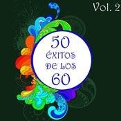 50 Éxitos De Los 60 Vol. 2 Songs