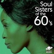 Soul Sisters Of The 60'äôs Songs