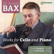 Bax: Works For Cello And Piano Songs