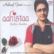 Aahistaa Songs