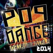 Pop Dance Instrumentals 2014 Songs