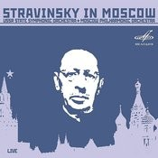 Stravinsky In Moscow (Live) Songs