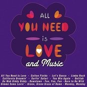 All You Need Is Love And Music Songs