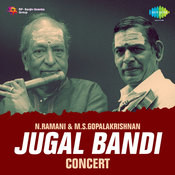 N Ramani And M S Gopalkrishnan - Jugal Bandi Songs