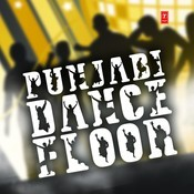 Punjabi Dance Floor Songs