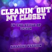 Cleanin' Out My Closet (In The Style Of Eminem) [Karaoke Version] - Single Songs