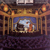 Bolling: Suite for Chamber Orchestra & Jazz Piano Trio Songs