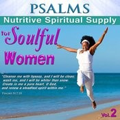 Psalms, Nutritive Spiritual Supply For Soulful Women, Vol. 2 Songs