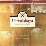 Ustvolskaya: Compositions I, II & III Songs