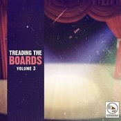 Treading The Boards, Vol. 3 Songs
