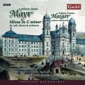 Mayr: Missa In C Minor - Mozart: Unknown Choral Works Songs