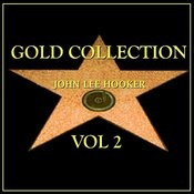 John Lee Hooker Gold Collection Vol.2 Songs