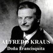 Doña Francisquita - Alfredo Kraus Songs