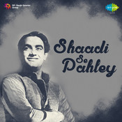 Shaadi Se Pahley Songs