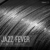 Jazz Fever: From The Archive, Vol. 12 Songs