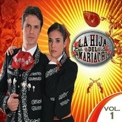 La Hija Del Mariachi, Vol. 1 Songs