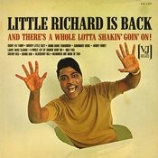 Little Richard Is Back (And There's A Whole Lotta Shakin' Goin' On!) Songs