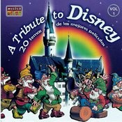 A Tribute To Disney Vol. 1 Songs
