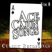 Ace Cajun Songs, Vol. 8 Songs