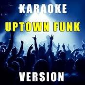 Uptown Funk (Karaoke Version) - Single Songs