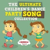 The Ultimate Children's Dance Party Song Collection Songs