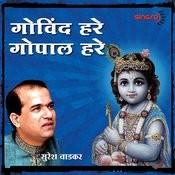 Govind Hare Gopal Hare Songs