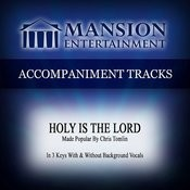 Holy Is The Lord (Low Keyd With Background Vocals) Song