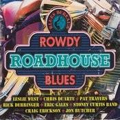 Blues Bureau's: Rowdy Roadhouse Blues Songs