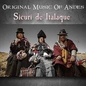 Original Music Of Andes - Sicuri De Italaque Songs