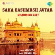 Saka Dashmesh Avtar And Dharmeek Geet Songs