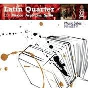 Latin Quarter I: Argentina, México, Spain: Mariachi, Norteño, Tango, Flamenco & Banda Songs