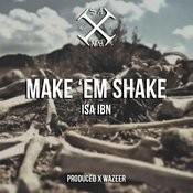 Make 'em Shake Songs