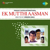 Ek Mutthi Aasman Songs