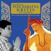 Tyagaraja's Pancharatna Kritis For Children Songs