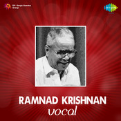 Ramnad Krishnan Vocal Songs