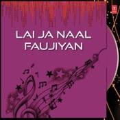 Lai Ja Naal Faujiyan Songs