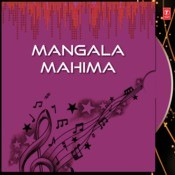 Mangala Mahima Songs