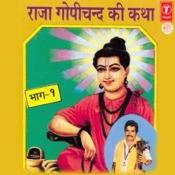Raja Gopichand Ki Katha Songs