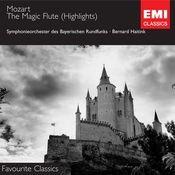 Mozart - Die Zauberflöte (highlights) Songs
