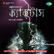Cactus - Bengali Band Songs Songs