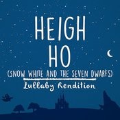 Heigh-Ho - Snow White And The Seven Dwarfs Songs