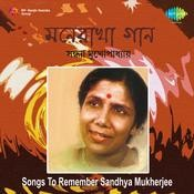 Songs To Remember - Sandhya Mukherjee Songs